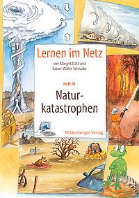 Webseiten Lernen im Netz – Heft 31: Naturkatastrophen