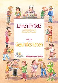 Webseiten Lernen im Netz – Heft 24: Gesundes Leben
