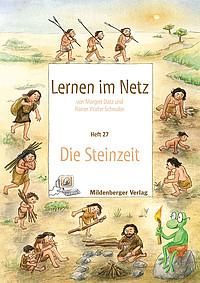 Mildenberger Verlag Gmbh Die Steinzeit Heft 27