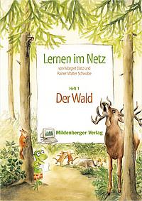 Webseiten Lernen im Netz – Heft 1: Der Wald