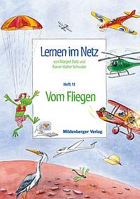 Webseiten Lernen im Netz – Heft 11: Vom Fliegen
