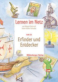 Webseiten Lernen im Netz – Heft 30: Erfinder und Entdecker