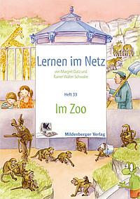 Webseiten Lernen im Netz – Heft 33: Im Zoo