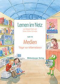 Webseiten Lernen im Netz – Heft 19: Medien · Träger von Informationen