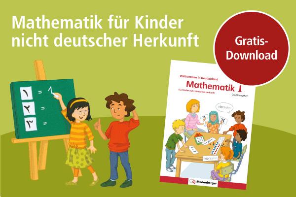 Willkommen in Deutschland: Mathematik für Kinder nicht deutscher Herkunft