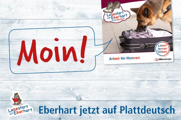 Lesestart mit Eberhart auf Plattdeutsch